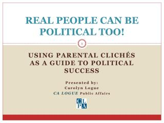 REAL PEOPLE CAN BE POLITICAL TOO!