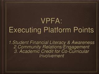 VPFA: Executing Platform Points