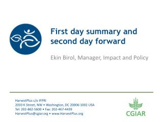 First day summary and second day forward