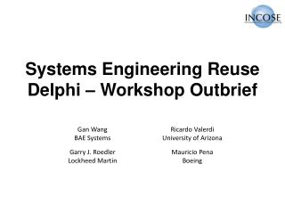 Systems Engineering Reuse  Delphi – Workshop  Outbrief