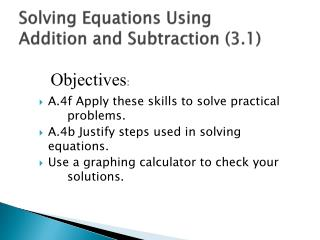 Solving Equations Using  Addition and Subtraction (3.1)