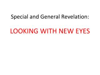 Special and General Revelation: