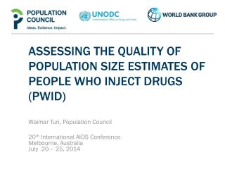 ASSESSING THE QUALITY OF POPULATION SIZE ESTIMATES OF  PEOPLE  wHO INJECT  dRUGS  (PWID)