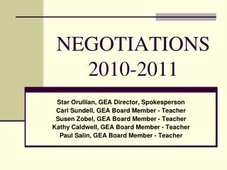 NEGOTIATIONS  2010-2011
