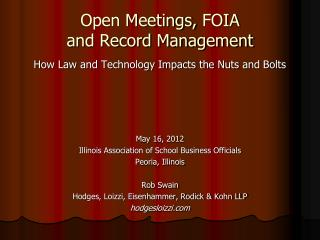Open Meetings,  FOIA and Record Management