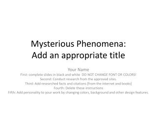 Mysterious Phenomena: Add an appropriate title