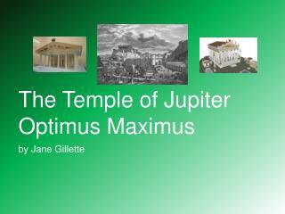 The Temple of Jupiter Optimus Maximus