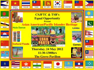 CSJFTC & TSB's Equal  Opportunity  Present  Asian American/Pacific Islander Heritage  Month
