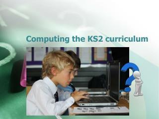 Computing the KS2 curriculum