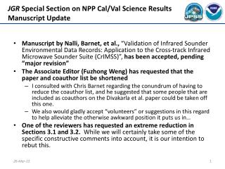 JGR  Special  Section on  NPP Cal/Val Science Results Manuscript Update