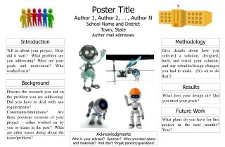 Poster Title Author 1, Author 2, … , Author N School Name and District Town, State