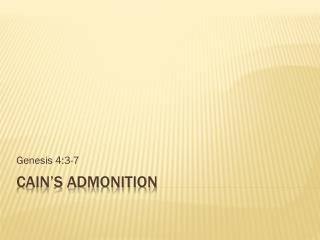 Cain's admonition