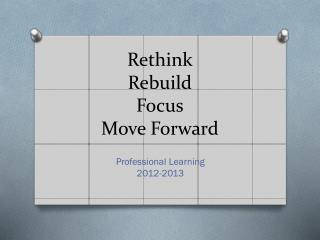 Rethink Rebuild Focus Move  Forward