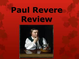 Paul Revere Review