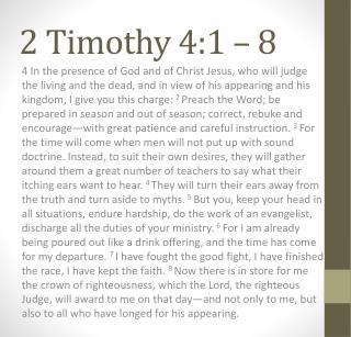 2 Timothy 4:1 – 8