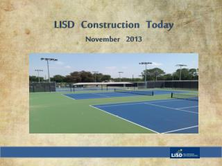 LISD   Construction   Today November     2013