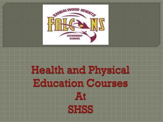 Health and Physical Education Courses At SHSS