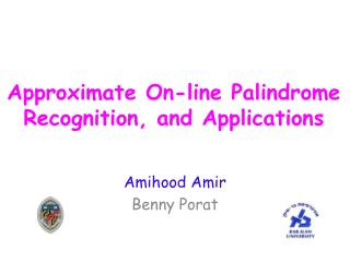 Approximate On-line Palindrome Recognition, and Applications