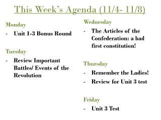 This Week's Agenda (11/4- 11/8)