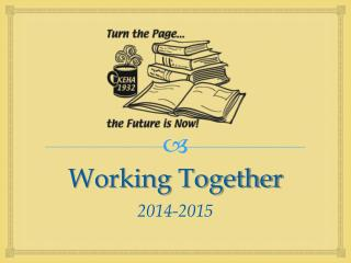 Working Together 2014-2015