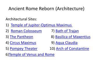 Ancient Rome Reborn  (Architecture)