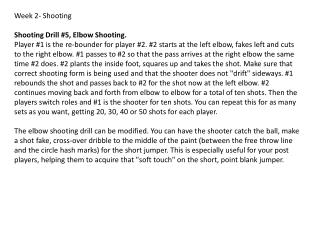 Week 2- Shooting Shooting Drill #5, Elbow Shooting.