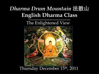 Dharma Drum Mountain  ??? English Dharma Class