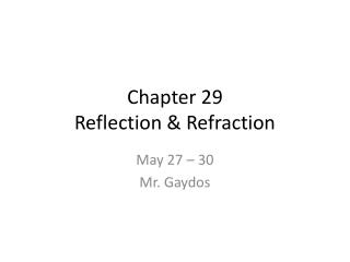 Chapter 29  Reflection & Refraction