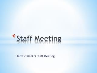 Staff Meeting