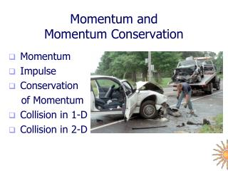 Momentum and  Momentum Conservation