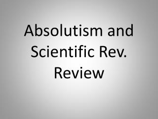 Absolutism and Scientific Rev. Review