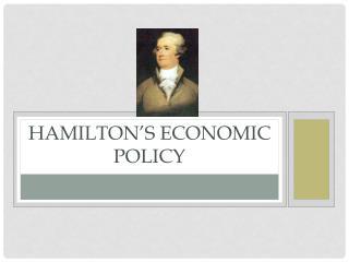Hamilton's Economic Policy