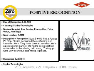 Date of  Recognition:8-19-2013 Company : Skyline-Technologies