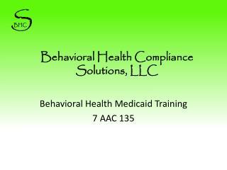 Behavioral Health Compliance Solutions, LLC