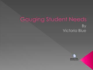 Gauging Student Needs