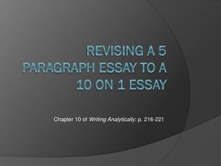 Revising a 5 paragraph essay to a 10 on 1 essay