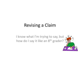 Revising a Claim
