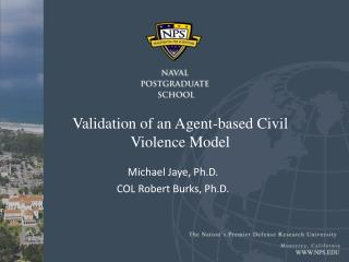 Validation of an Agent-based Civil Violence Model