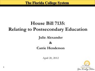 House Bill 7135:  Relating to Postsecondary Education