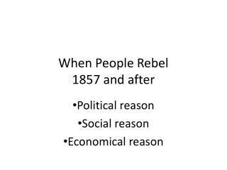 When People Rebel 1857 and after