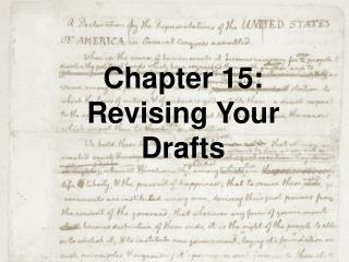 Chapter 15: Revising Your Drafts