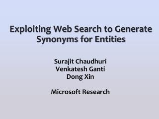 Exploiting Web Search to Generate Synonyms for Entities
