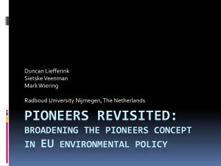 pioneers revisited: broadening  the pioneers concept in  EU environmental policy