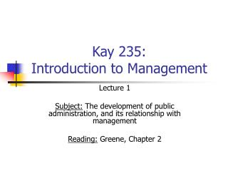 Kay 235:  Introduction to Management