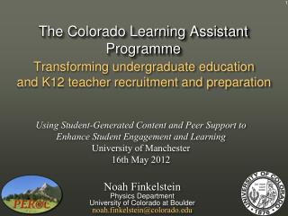 The Colorado Learning Assistant  Programme