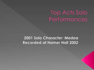 Top Acts Solo Performances