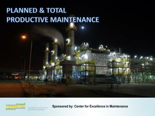 PLANNED  TOTAL  PRODUCTIVE MAINTENANCE