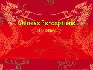 Chinese Perceptions