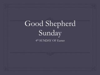 Good Shepherd Sunday