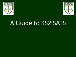 A Guide to KS2 SATS